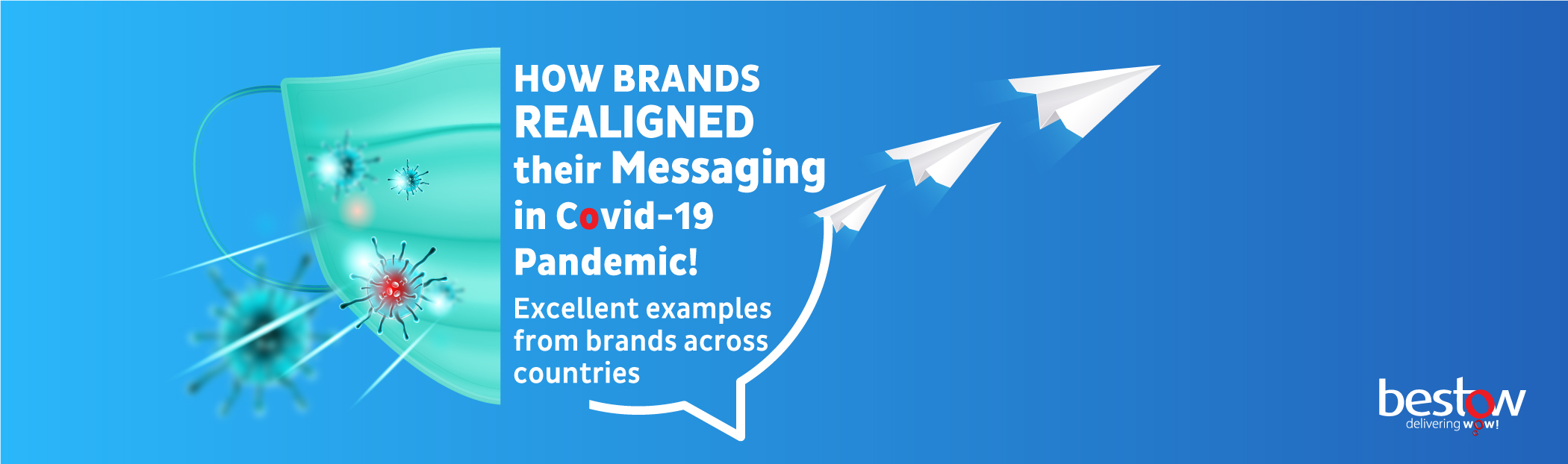 Brand Crisis Management | Creative Messages during COVID-19 | Bestow